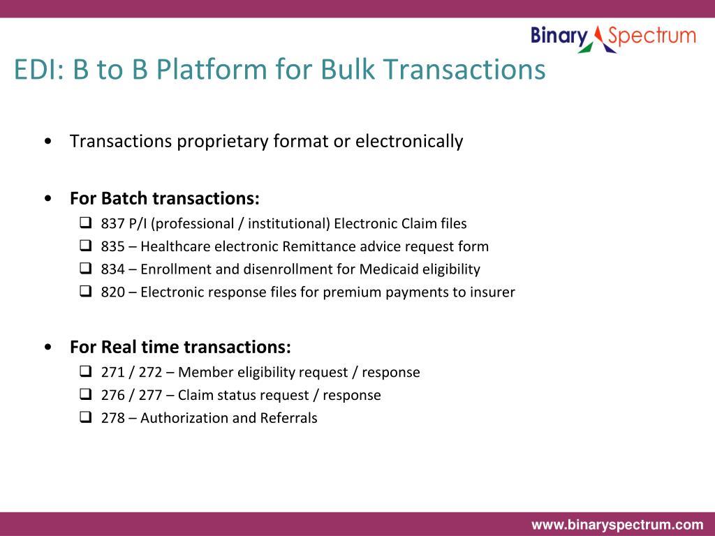 EDI: B to B Platform for Bulk Transactions