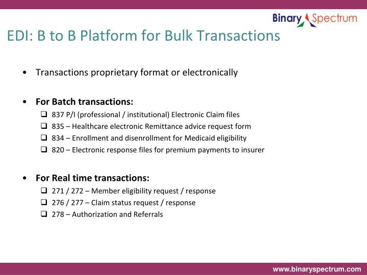 Edi b to b platform for bulk transactions