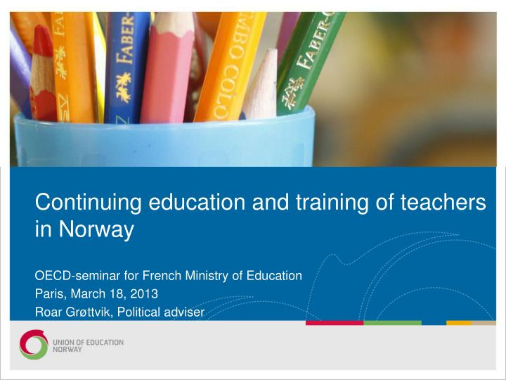 continuing education and training of teachers in norway n.