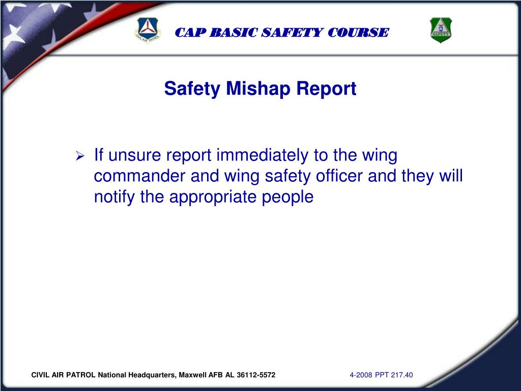 Safety Mishap Report