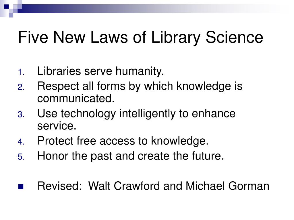 Five New Laws of Library Science