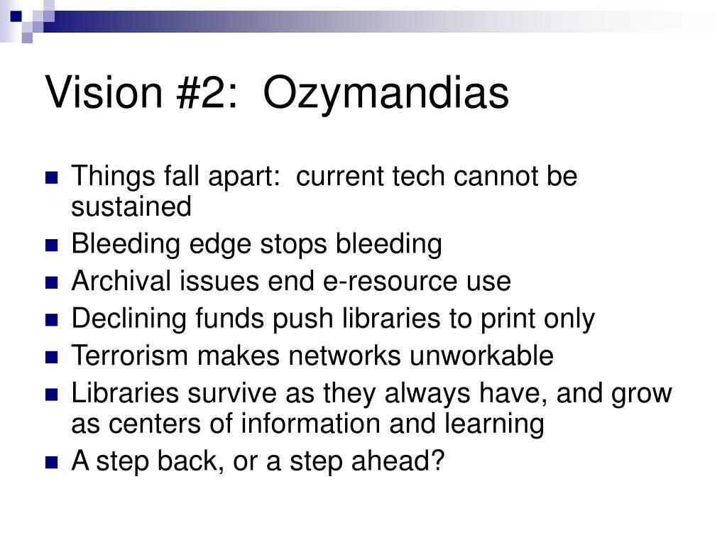 Vision #2:  Ozymandias