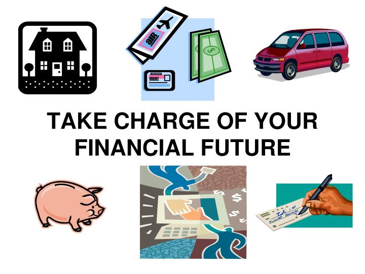 take charge of your financial future n.