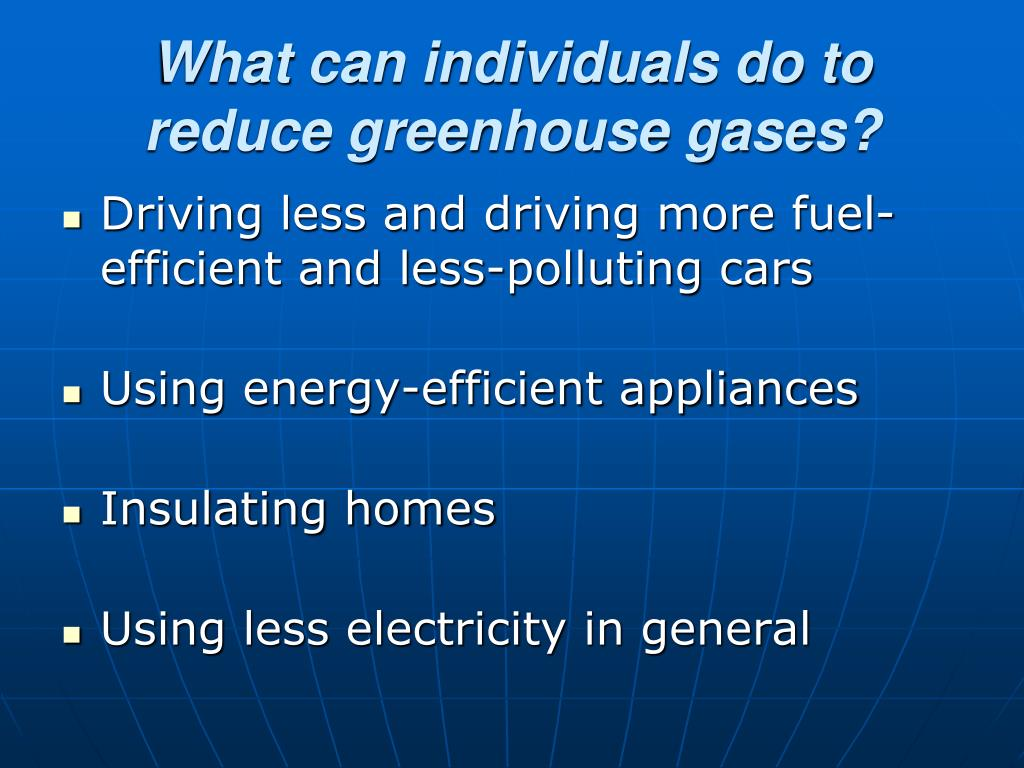 What can individuals do to reduce greenhouse gases?