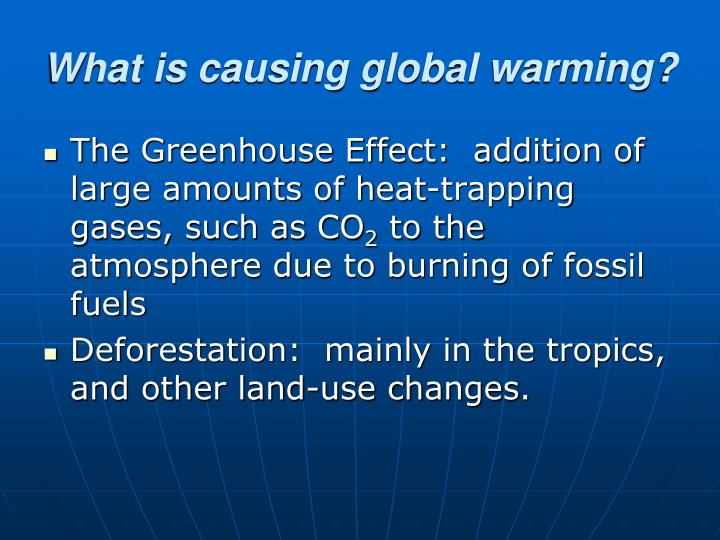What is causing global warming