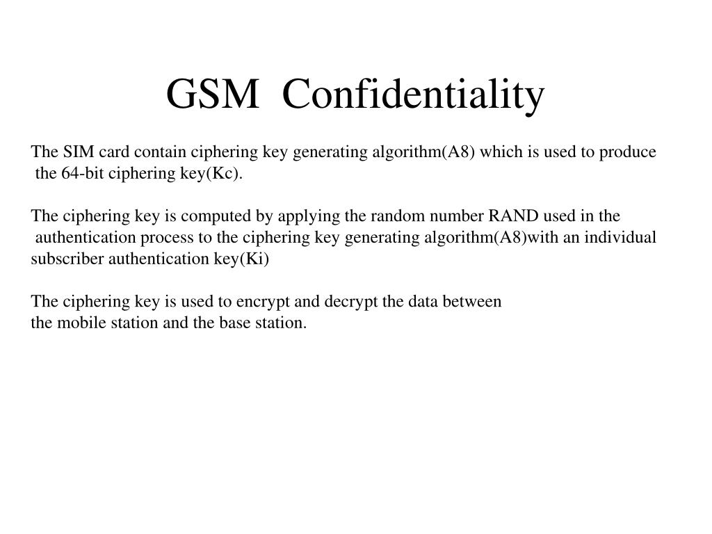 GSM  Confidentiality