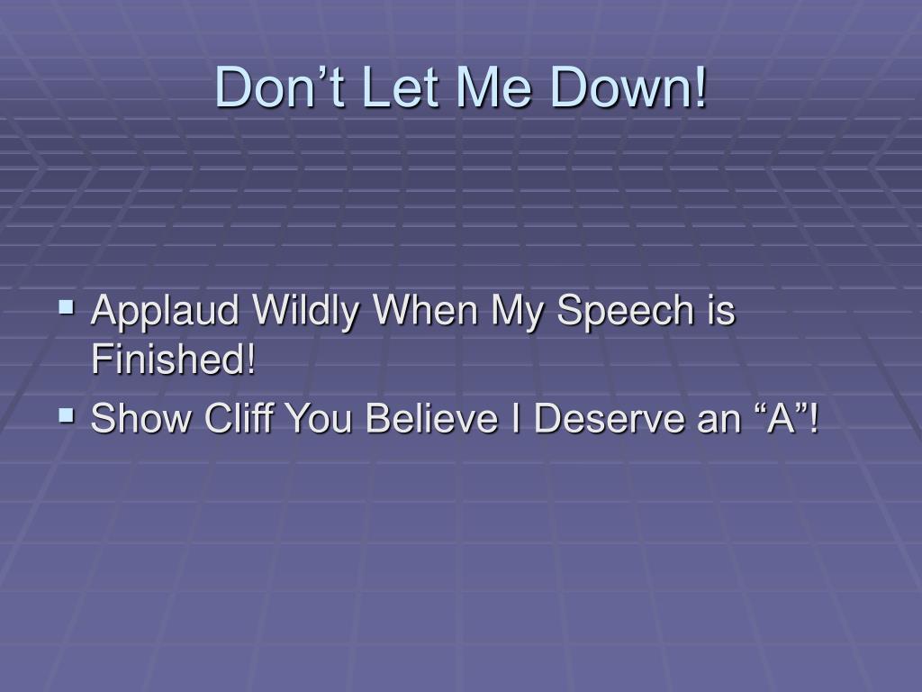 Don't Let Me Down!