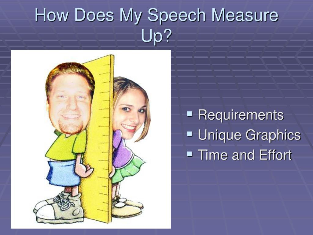 How Does My Speech Measure Up?
