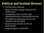 political and societal stresses