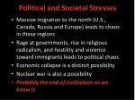 political and societal stresses24