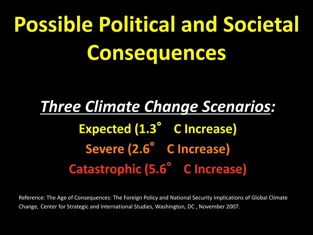Possible Political and Societal Consequences