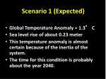 scenario 1 expected