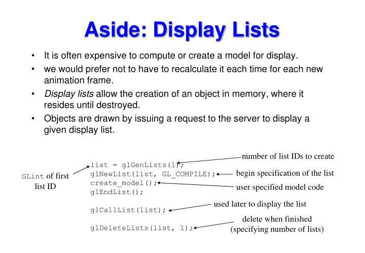 Aside: Display Lists