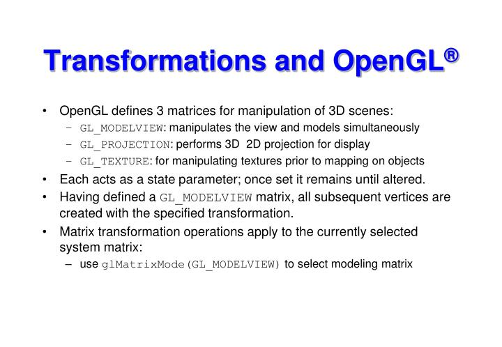 Transformations and OpenGL