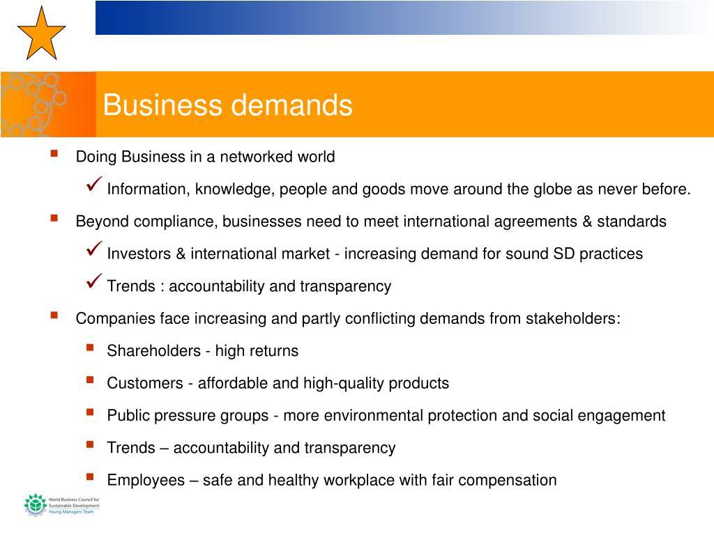 Business demands