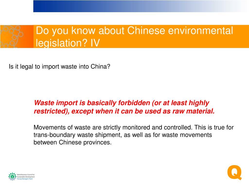 Do you know about Chinese environmental legislation? IV