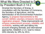 what we were directed to do by president bush 2 14 2