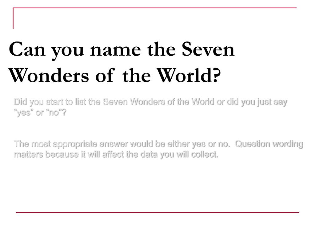 Can you name the Seven Wonders of the World?
