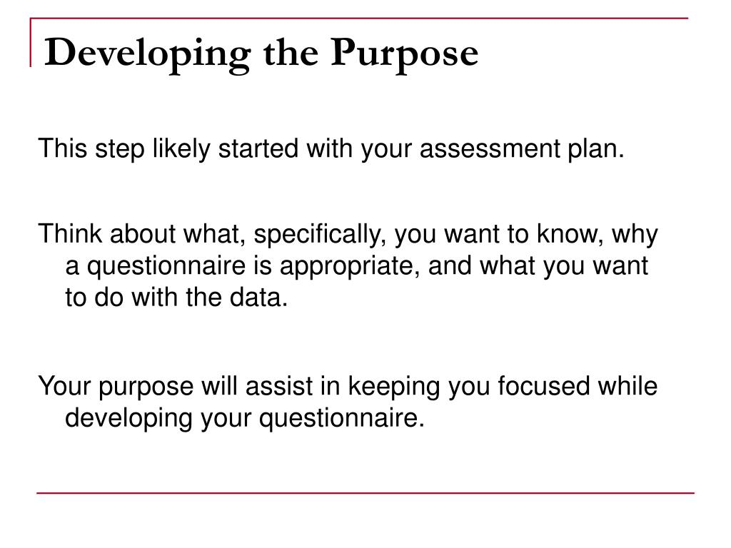 Developing the Purpose