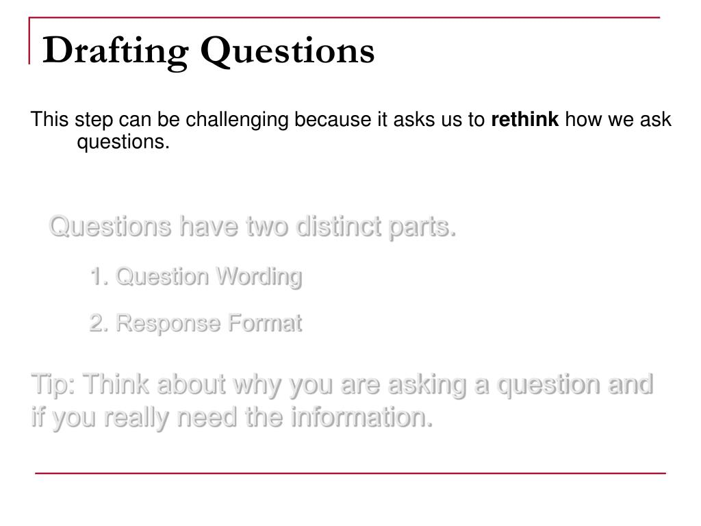 Drafting Questions