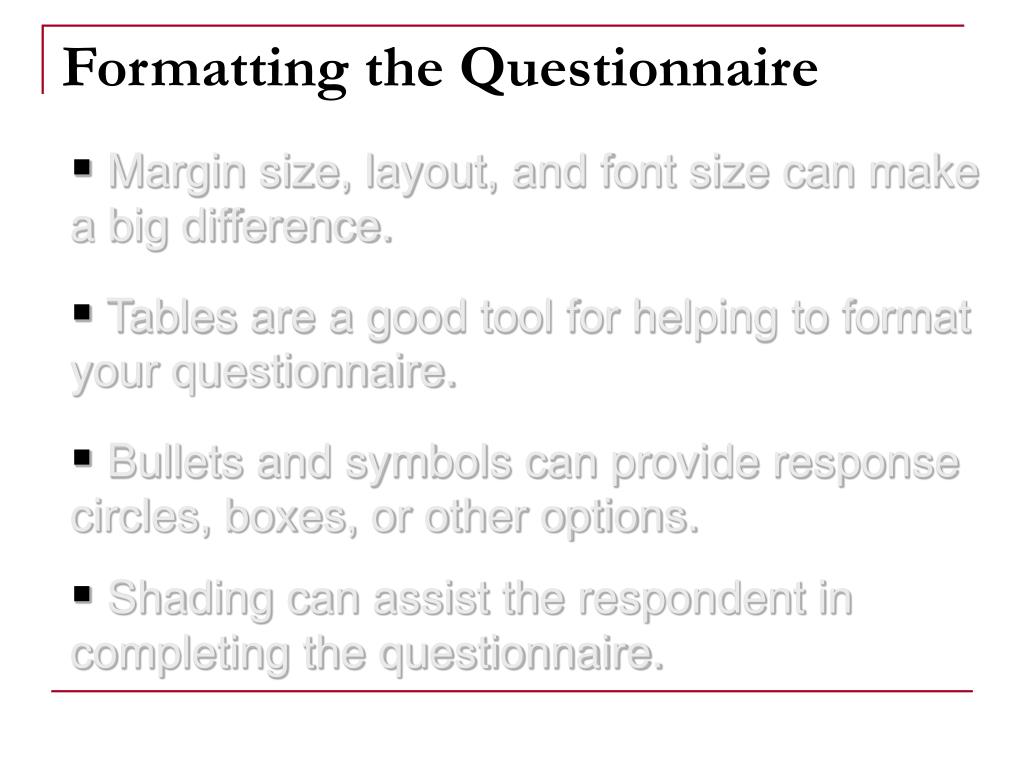 Formatting the Questionnaire