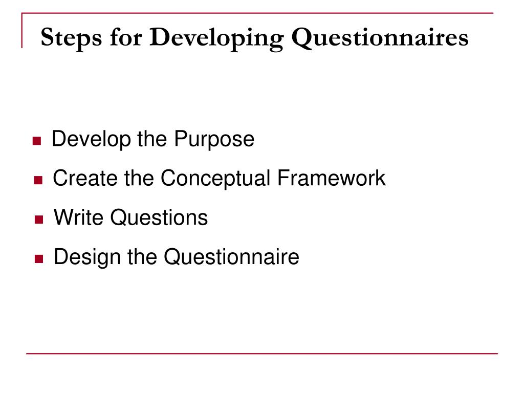 Steps for Developing Questionnaires