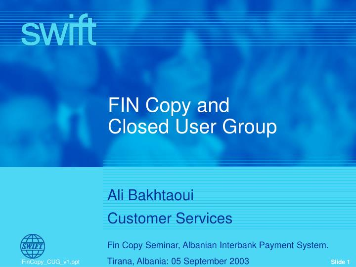 fin copy and closed user group n.