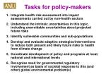tasks for policy makers