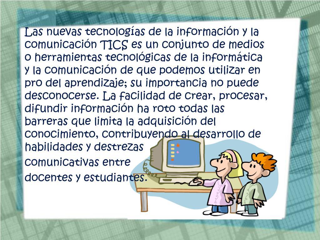 Las nuevas tecnologías de la información y la