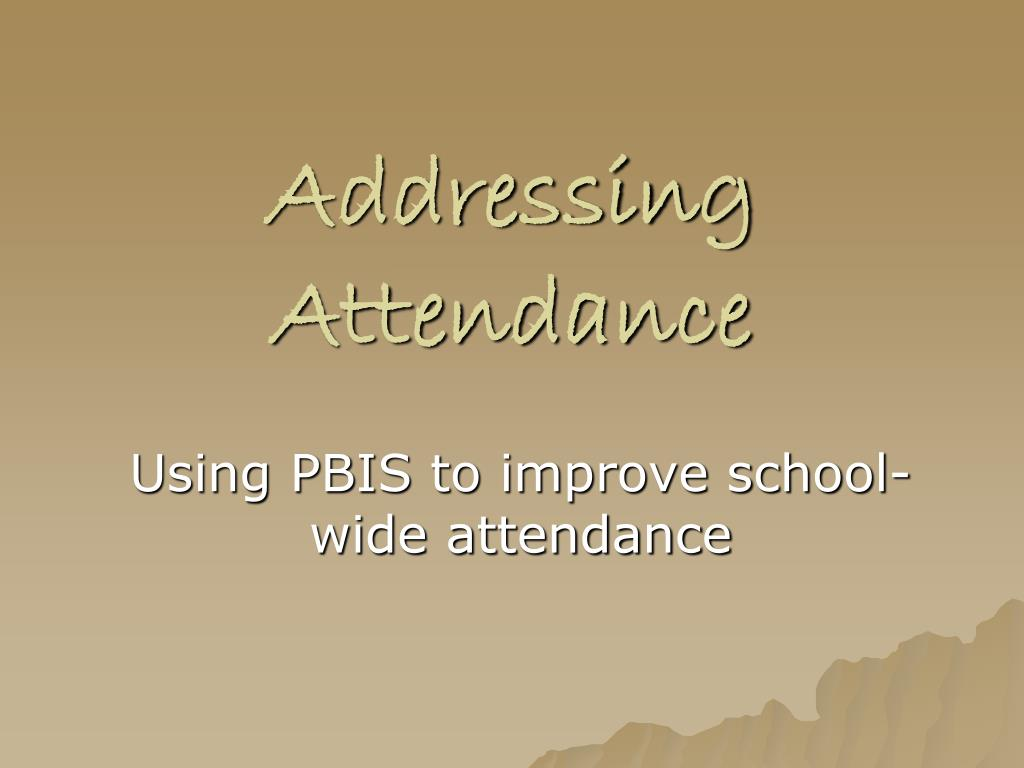 addressing attendance l.