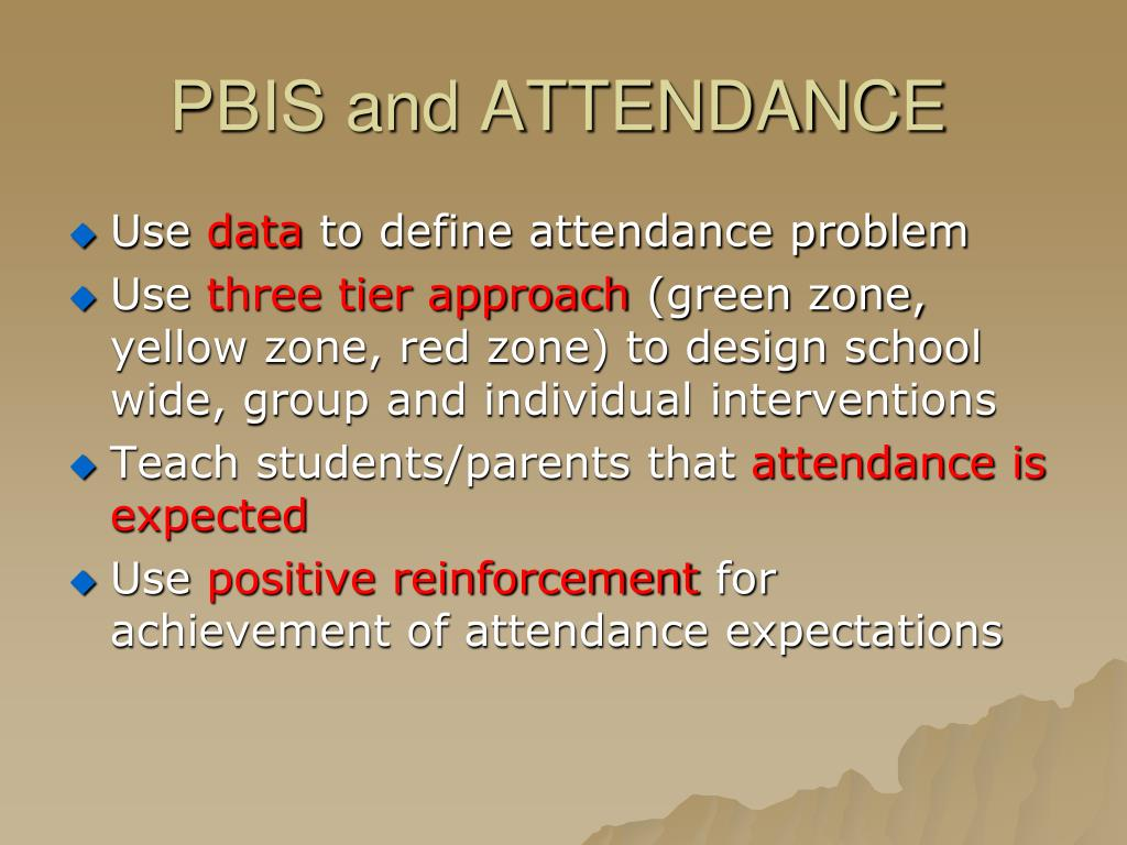 PBIS and ATTENDANCE