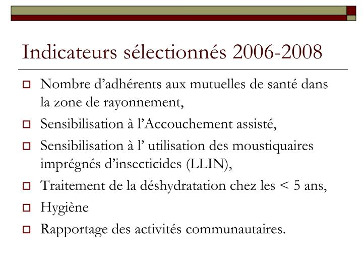 Indicateurs s lectionn s 2006 2008