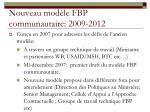 nouveau mod le fbp communautaire 2009 2012