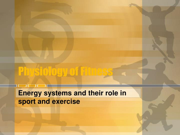 physiology of fitness n.