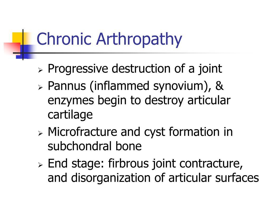 Chronic Arthropathy