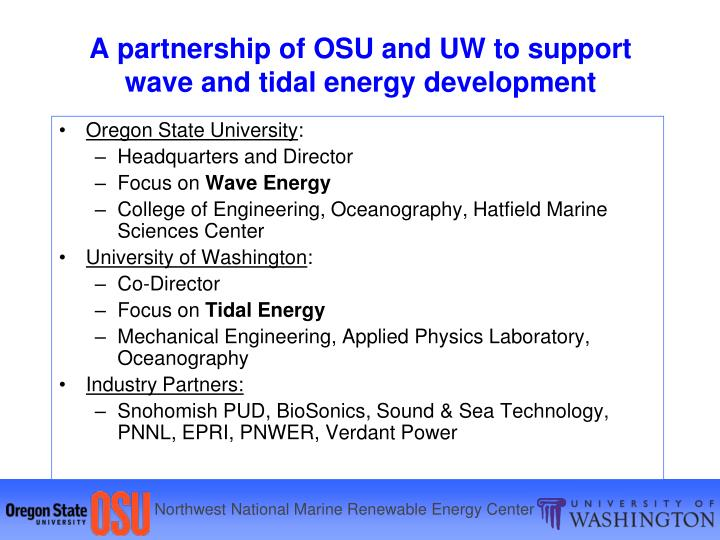 A partnership of osu and uw to support wave and tidal energy development