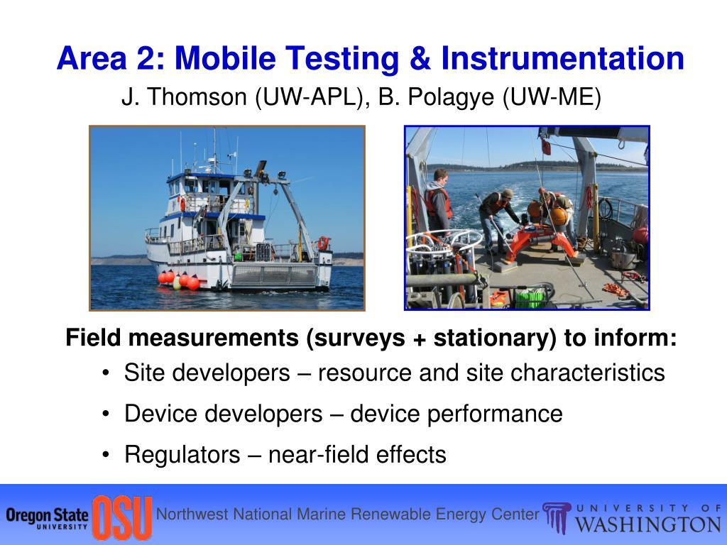 Area 2: Mobile Testing & Instrumentation
