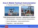 area 2 mobile testing instrumentation