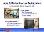 area 3 device array optimization