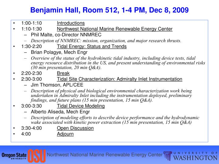 Benjamin hall room 512 1 4 pm dec 8 2009