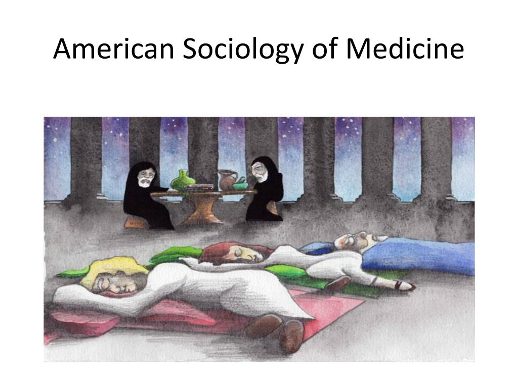 american sociology of medicine l.