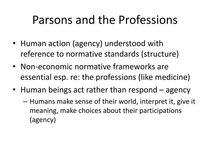 Parsons and the professions