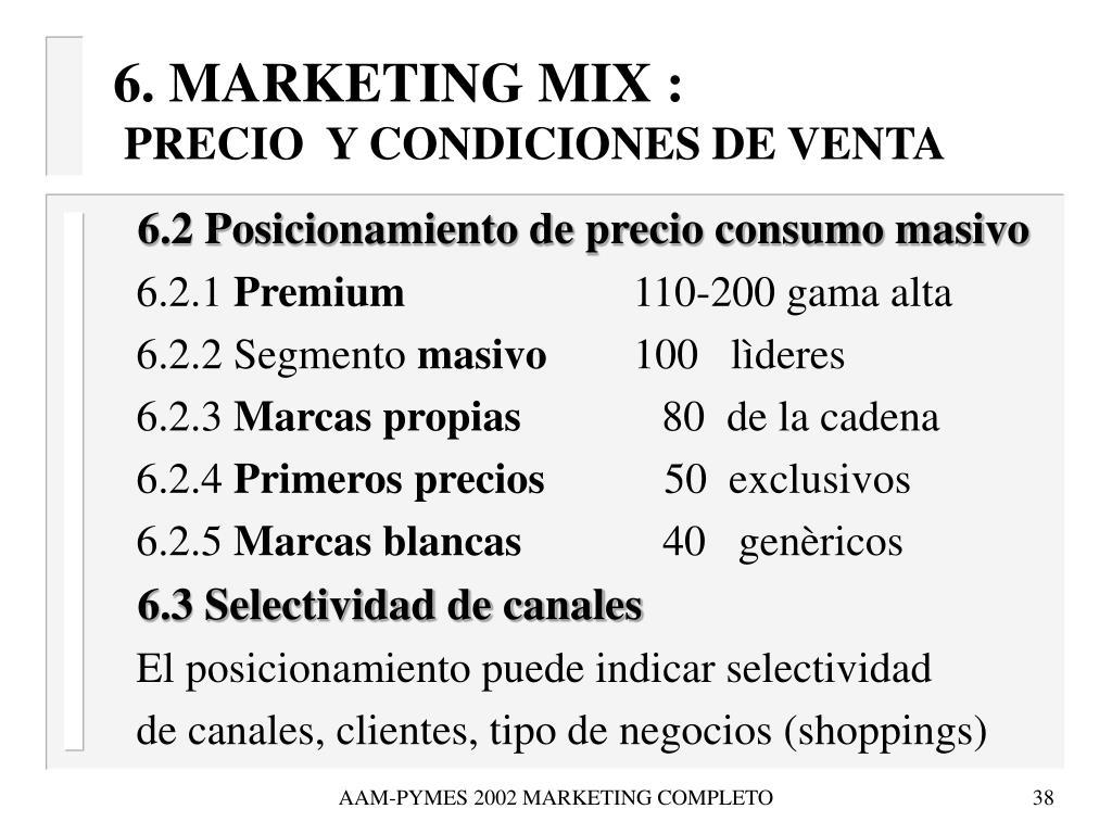 6. MARKETING MIX :