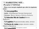 7 marketing mix plaza y ventas