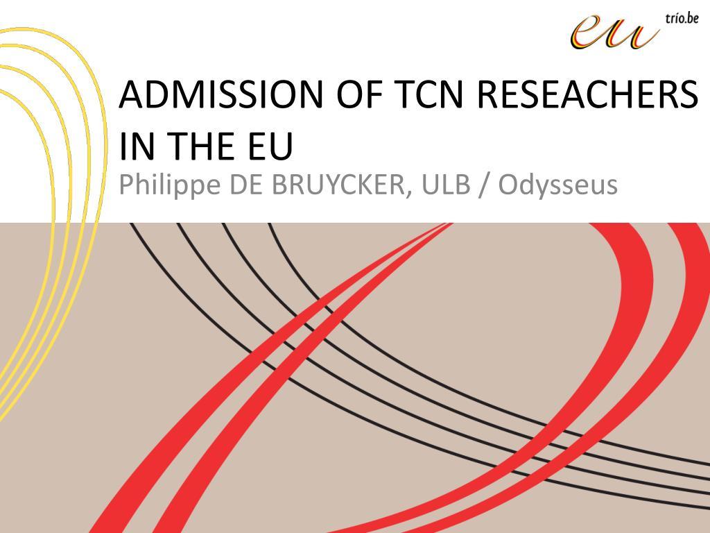admission of tcn reseachers in the eu l.