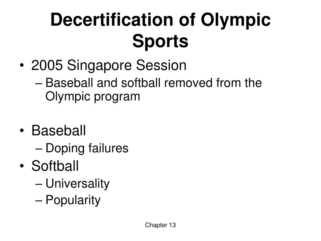 Decertification of Olympic Sports