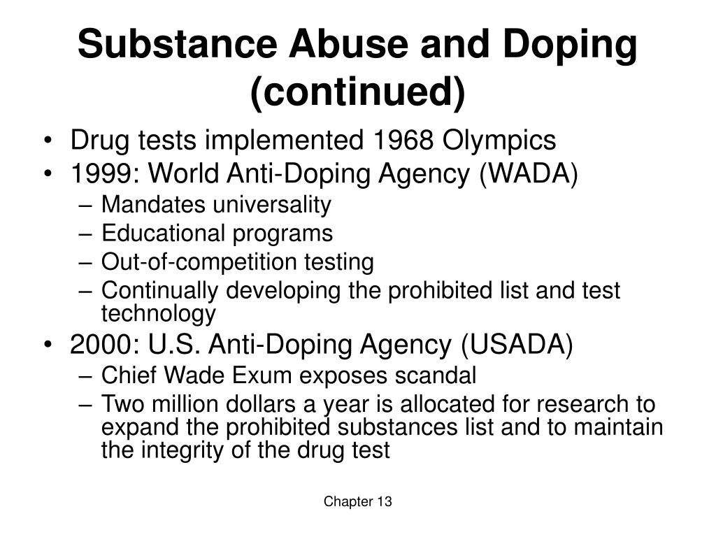 Substance Abuse and Doping (continued)