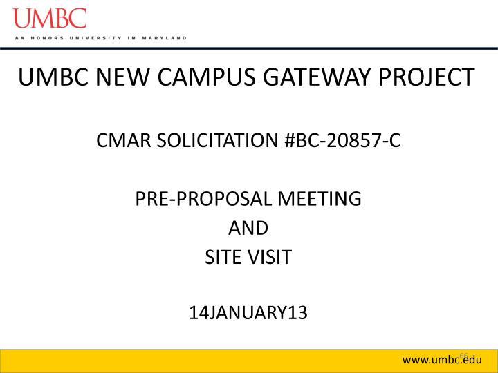 UMBC NEW CAMPUS GATEWAY PROJECT
