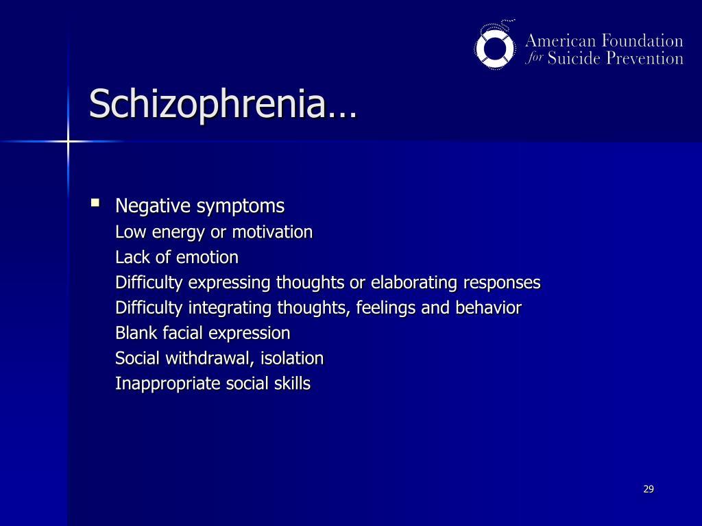 Schizophrenia…