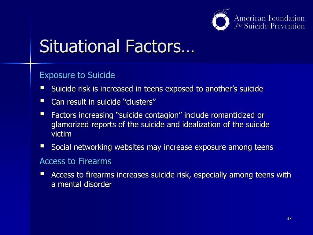 Situational Factors…